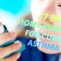 17 meilleurs remèdes maison pour l'asthme