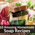 10 étonnantes recettes de savon maison