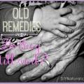 17 anciens remèdes de grand-mère de temps qui fonctionnent encore