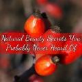 5 secrets de beauté naturelle, vous avez probablement jamais entendu parler