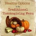 Options saines pour la table de Thanksgiving