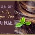 Cheveux naturels à base de plantes teint que vous pouvez faire à la maison