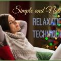 Techniques de relaxation naturelles pour vous apporter un soulagement