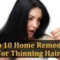 Top 10 des remèdes maison pour l'amincissement des cheveux