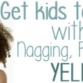Recevez les enfants à écouter sans lancinante, rappelant, ou crier (webinaire gratuit)