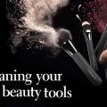 Comment nettoyer vos pinceaux et les outils de maquillage