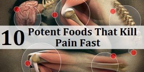 10 aliments puissants qui tuent rapidement la douleur