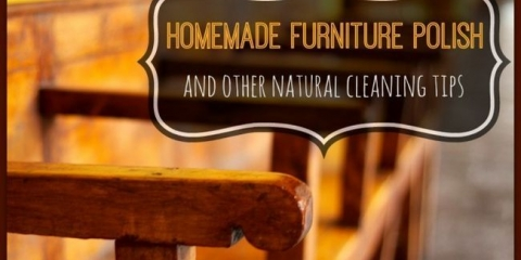 Nettoyer et polir votre maison naturellement