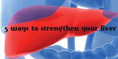5 façons de renforcer votre foie